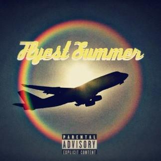 Flyest Summer.jpg