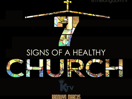 7 Signs of a Healthy church