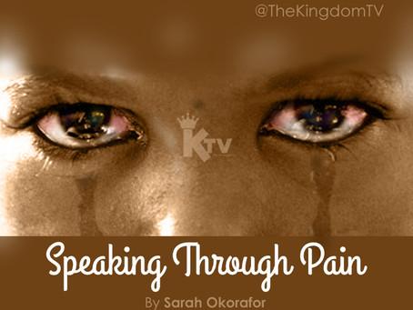 Speaking Through Pain