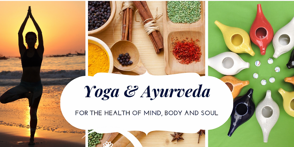 Yoga & Ayurveda: Health for Mind, Body and Soul