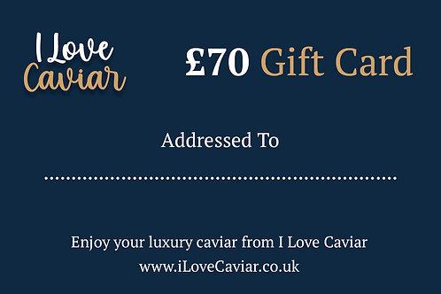 £70  Gift Card / I Love Caviar