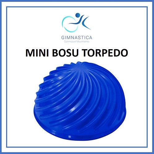 MINI BOSU - TORPEDO