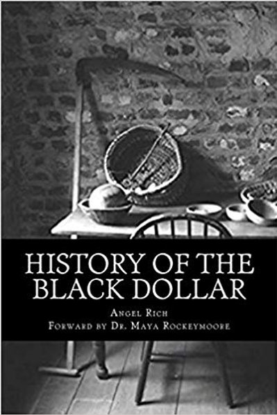History of the Black Dollar (Signed by the Author)