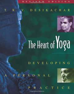 The Heart of Yoga: Developing
