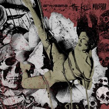 Antigama - 3 way split with Noisear and The Kill (SelfMadeGod 2013)