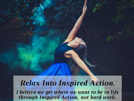 Relax Into Inspired Action