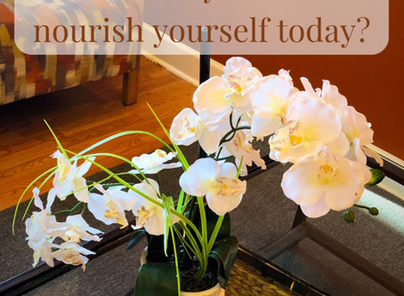 What Will You Do To Nourish Yourself Today?
