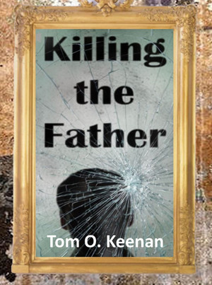 Killing the Father has arrived!