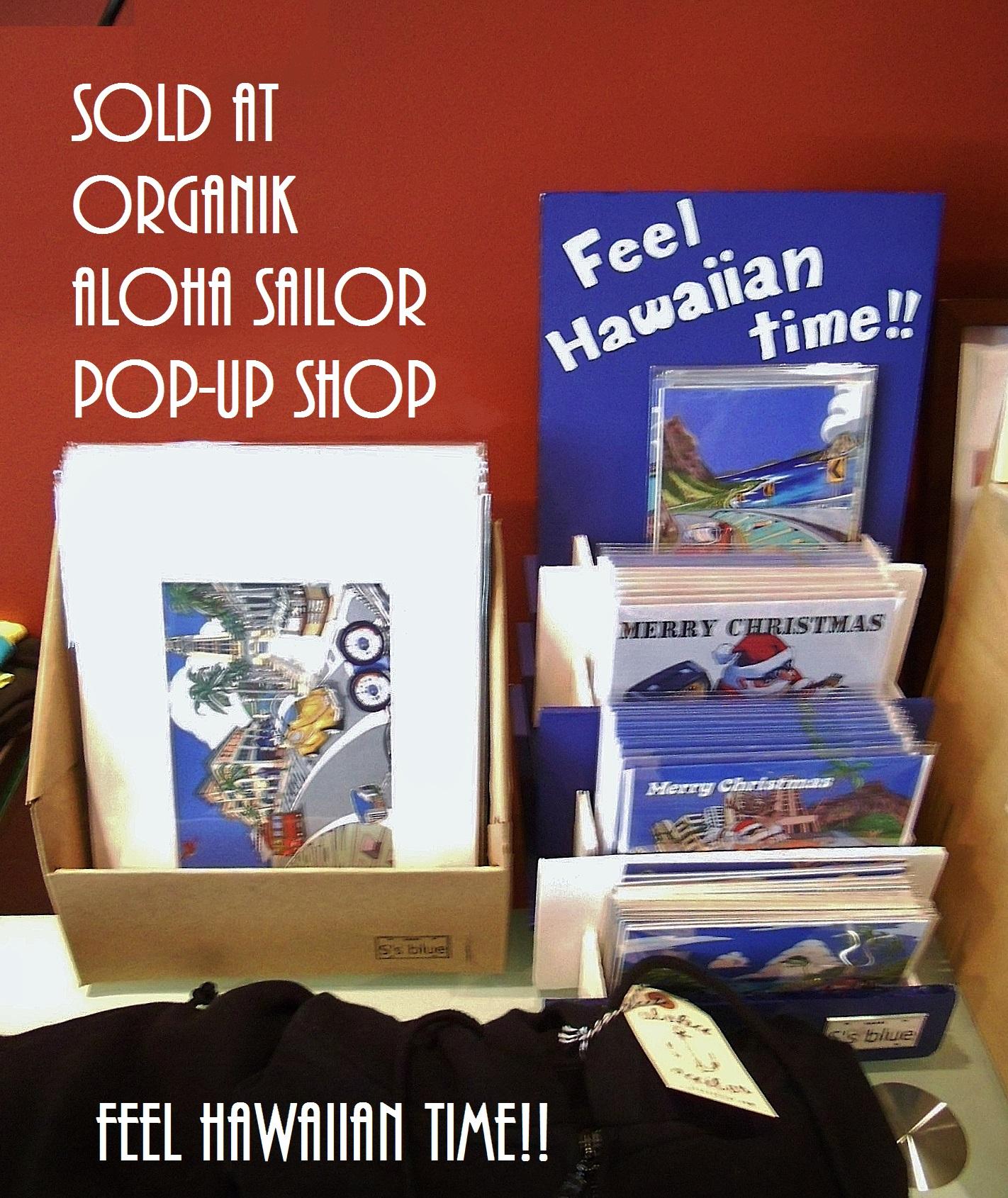 Organik/Aloha Sailor pop-up shop