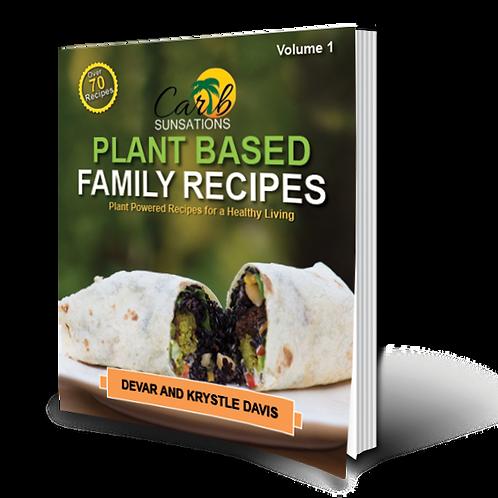Plant Based Family Recipes Volume 1 Downloadable E-Book