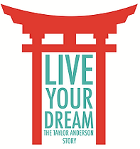 Live Your Dream: The Taylor Anderson Story Logo
