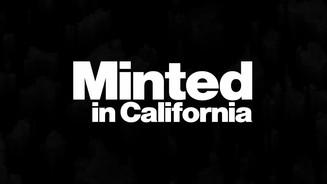 """Minted in California"" Swag Branding"