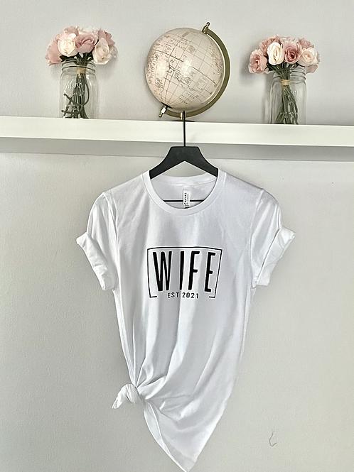 Wife Est.
