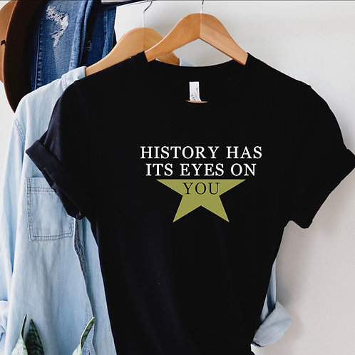History has its eyes on you- star