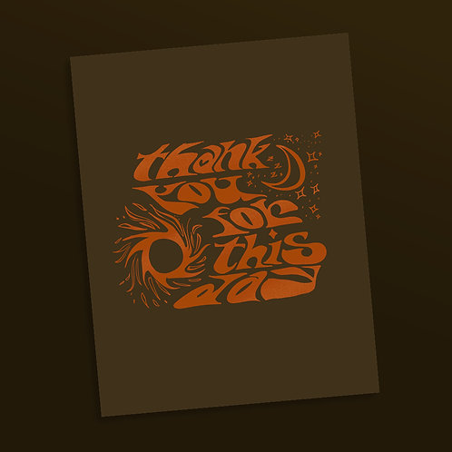 'Thank you for this Day' Print (Orange)