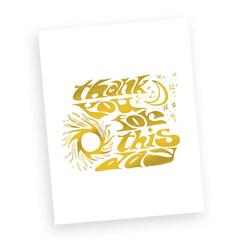 'Thank you for this Day' Print (Golden)