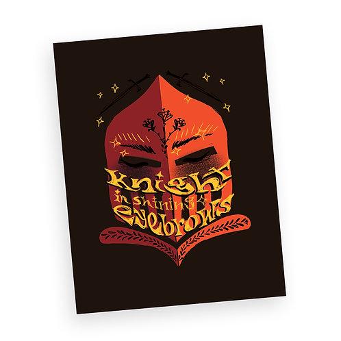 'Knight in Shining Eyebrows' Print