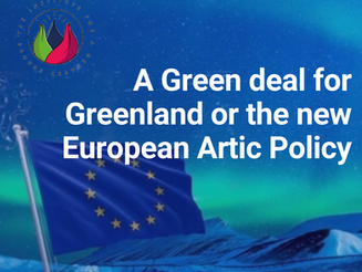 A Green deal for Greenland or the new European Artic Policy