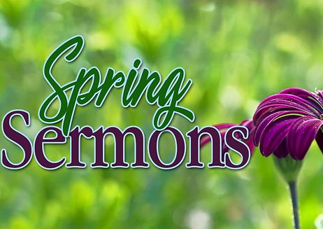 spring sermons 2 copy 2.png