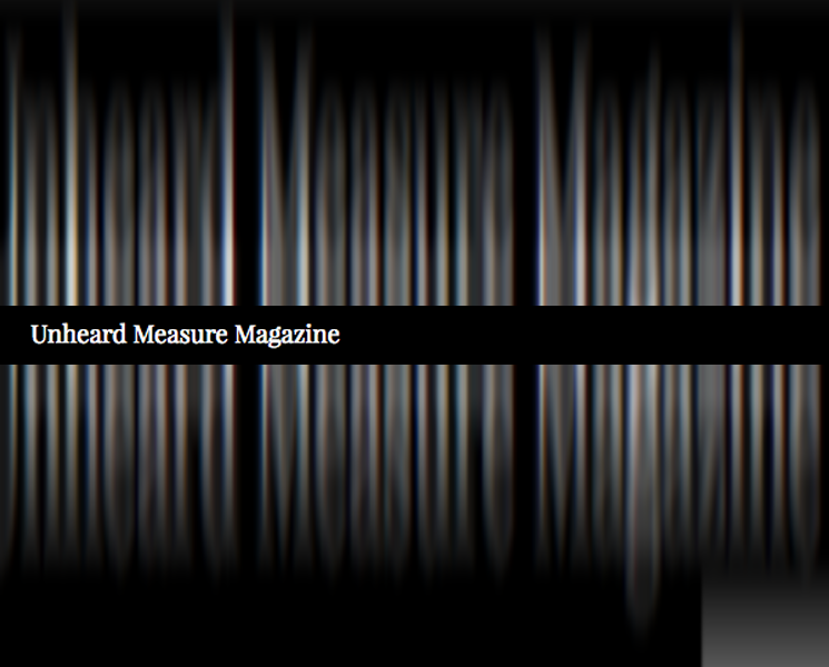 Unheard Measure Magazine Review