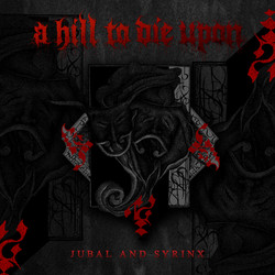 A Hill To Die Upon - Jubal and Syrinx