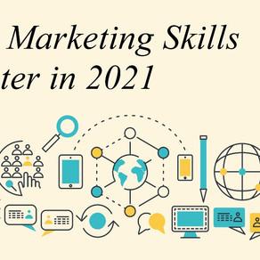 Digital marketing skills to master in 2021