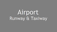 Airport Runway and Taxiway
