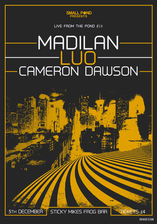 Madilan, Luo, Cameron Dawson @ Sticky Mikes Frog Bar
