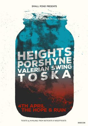 Heights, Porshyne, Valerian, Toska @ The Hope and Ruin