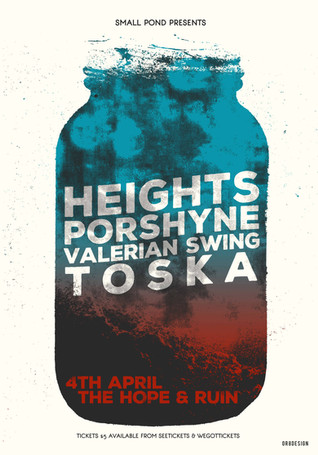 Heights, Porshyne, Valerian, Toska @ The Hope and Ruin