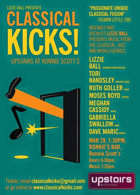 Live at Ronnie Scotts - Classical Kicks -29th March!
