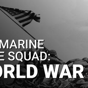 VIDEO: U.S. Marine Rifle Squad (WWII)