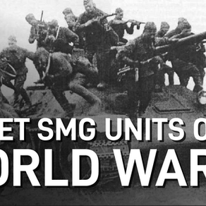 Video: Soviet Submachine Gun Unit Tactics (WWII)