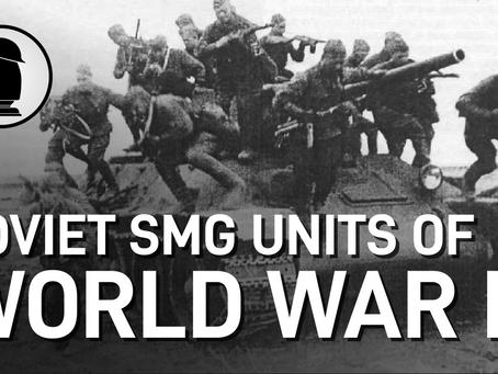 Video: Soviet Submachine Gun Unit Tactics (WWII)