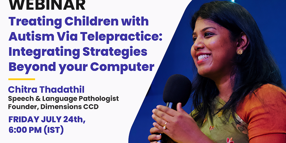 Treating Children with Autism Via Telepractice: Integrating Strategies Beyond your Computer.