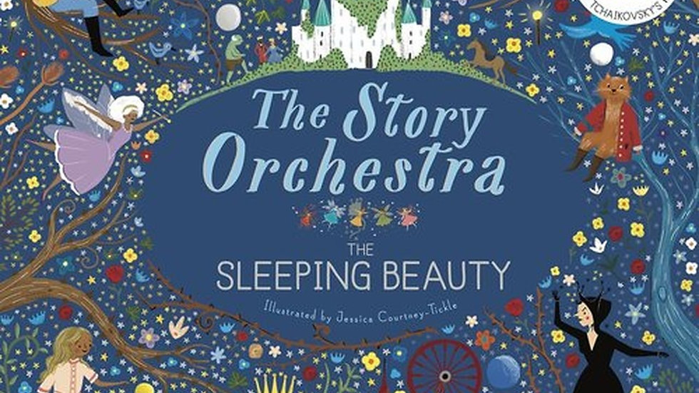 STORY ORCHESTRA - THE SLEEPING BEAUTY MUSICAL BOOK