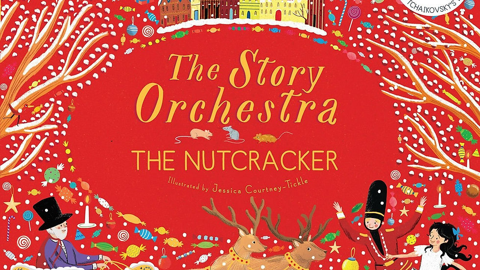 STORY ORCHESTRA - THE NUTCRACKER MUSICAL BOOK