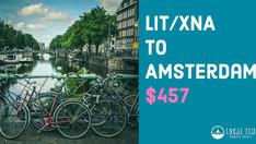 LIT/XNA to Amsterdam $457