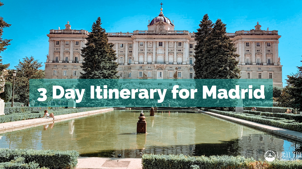 3 Day Itinerary for Madrid