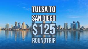 Tulsa to San Diego $125 Nonstop Roundtrip