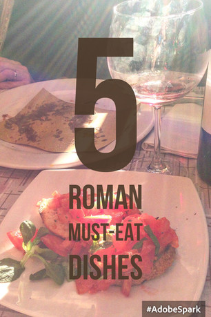 5 Roman Must-Eat Dishes
