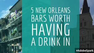 5 New Orleans Bars Worth Having a Drink In