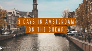 3 Days in Amsterdam (on the cheap)