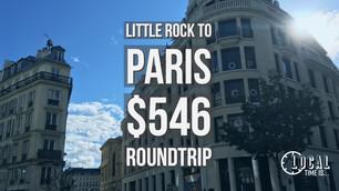 Little Rock to Paris $546 Round Trip