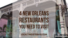 4 New Orleans Restaurants You Need to Visit