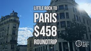 Little Rock to Paris $458 roundtrip