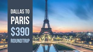 Dallas to Paris $390 Roundtrip
