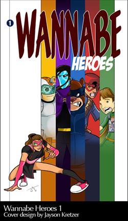 Wannabe Heroes Comic Cover