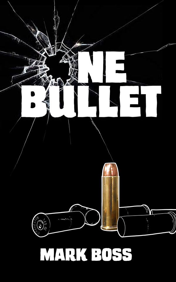 One Bullet Novel Cover