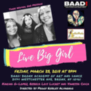Live Big Girl goes to the BAAD Women Festival